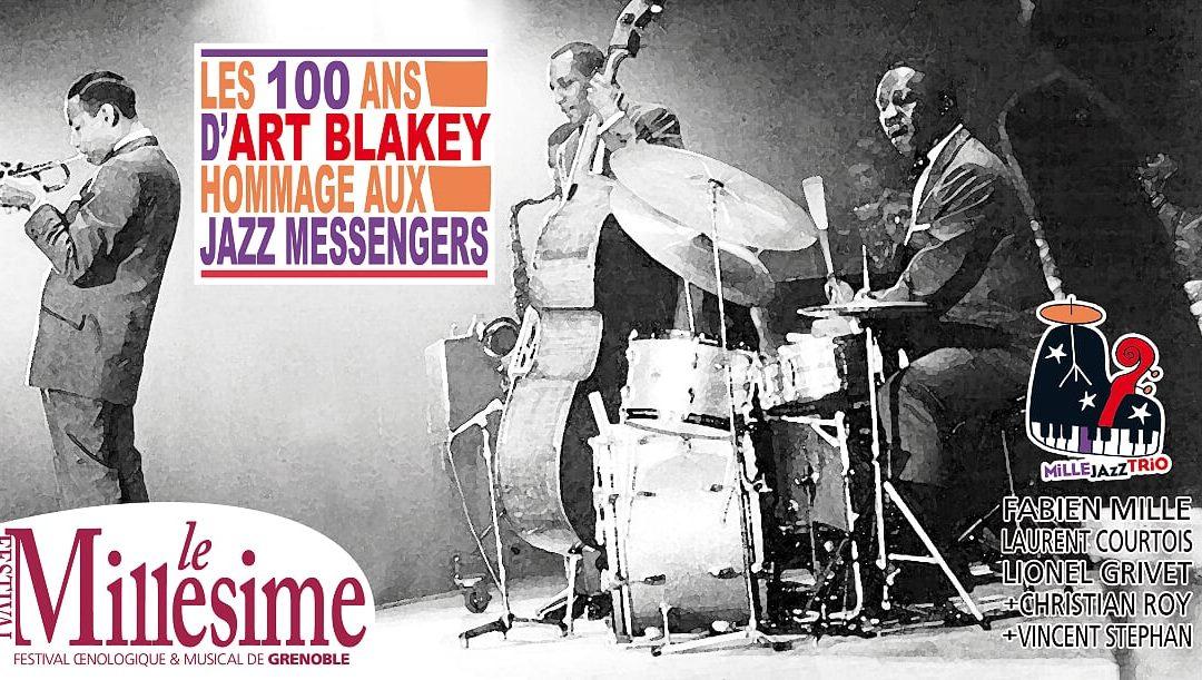 FESTIVAL LE MILLESIME : LES 100 ANS D'ART BLAKEY !  Hommage aux Jazz Messengers